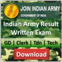 Join Indian Army Result GD, Clerk, Technical, Tradesmen Written Exam Results